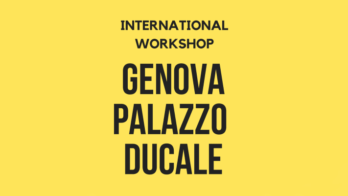 International Workshop Genova Palazzo Ducale